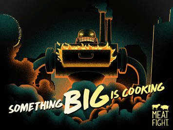 Meat Fight - Something big is coming