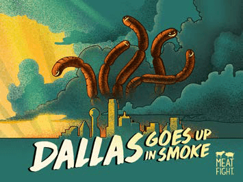 Meat Fight - Dallas goes up in smoke